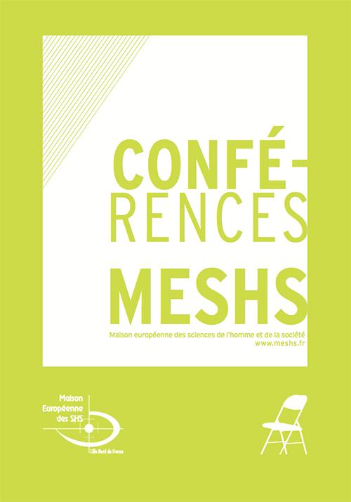Les conférences de la MESHS